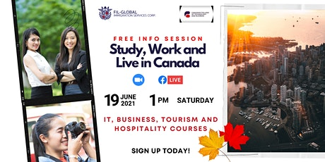 STUDY, WORK & LIVE in CANADA: Free Information Session tickets