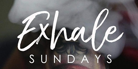 DAY DRIP [EXHALE] SUNDAYS tickets