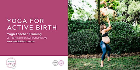 Mindful Birth LIVE ONLINE:  Yoga for Active Birth Training(Module 3) tickets