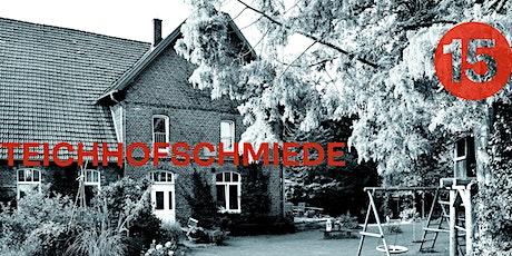 15.1 | Teichhofschmiede Tickets