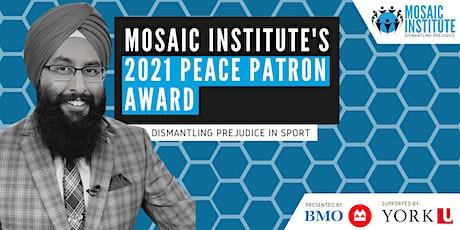 Mosaic Institute Peace Patron Award 2021 Virtual Gala tickets