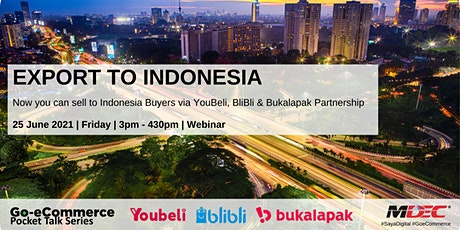 Go-eCommerce Pocket Talk Series #3 - Let's go to Indonesia (Export)! tickets