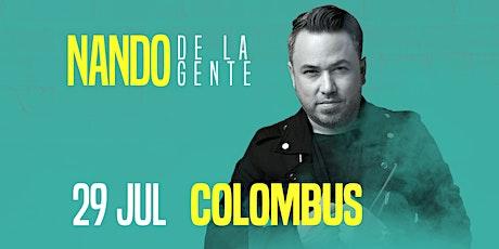 NANDO DE LA GENTE CELOSA YO COLUMBUS tickets