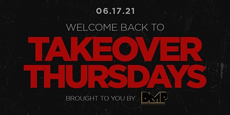 Takeover Thursdays (Grand Opening) @ The Valencia Room - 06/17/2021 tickets