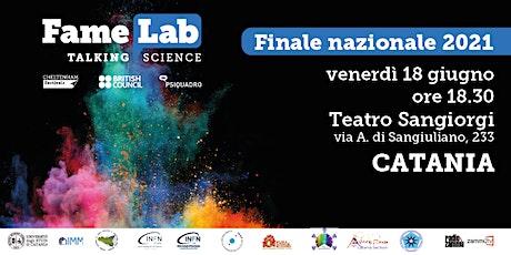 Finale Nazionale FameLab Italia 2021 biglietti