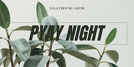 YOUTH WORSHIP SERVICE  (PYAY Night) tickets