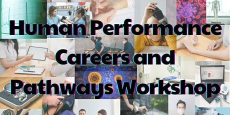 Come and try: Human Performance Career and Pathways Workshop tickets
