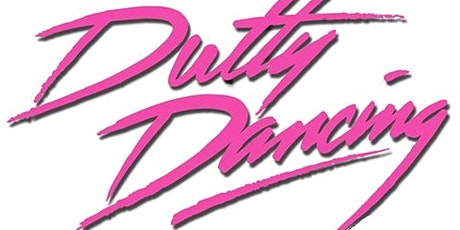 Dutty Dancing - July 31 tickets