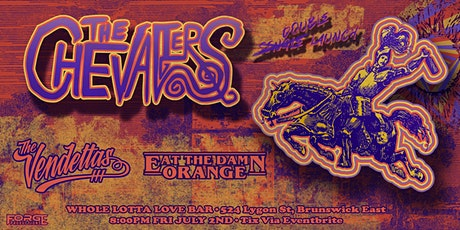 The Chevaliers + The Vendettas + Eat The Damn Orange tickets