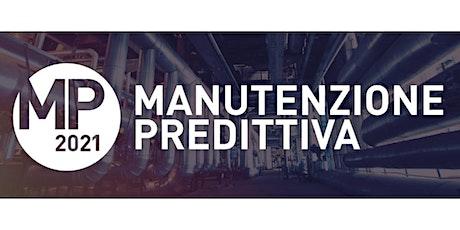 MANUTENZIONE PREDITTIVA 2021 biglietti