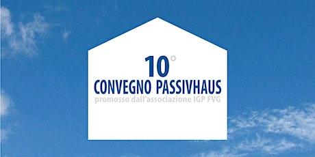 LiVEonWEB | 10° Convegno Passivhaus biglietti