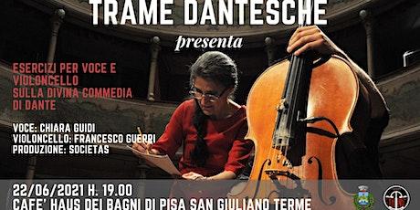 Chiara Guidi Esercizi per voce e violoncello sulla Divina Commedia di Dante biglietti