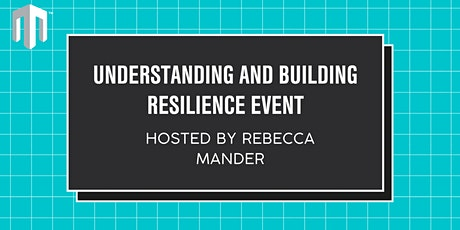 Understanding and Building Resilience Event tickets