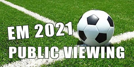 Public Viewing EM 2021 - Kroatien : Tschechien Tickets
