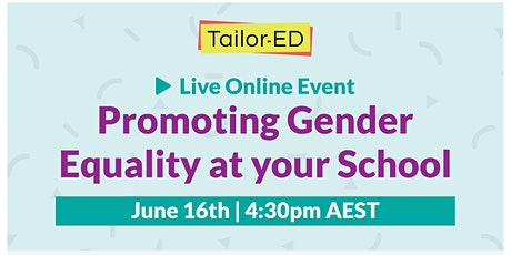 Promoting Gender Equality at your School tickets
