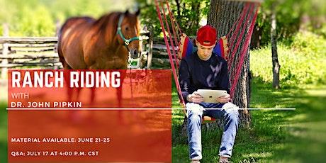 CQHA - AQHA Virtual Seminar: Ranch Riding with Dr. John Pipkin tickets