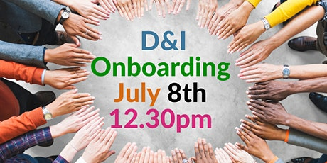 D& I Onboarding tickets