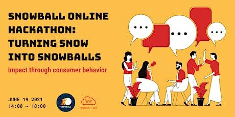 Snowball Online Hackathon: Empowering daily consumer purchasing behavior tickets
