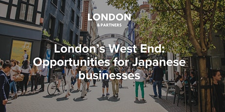 London's West End:  Opportunities for Japanese  businesses tickets