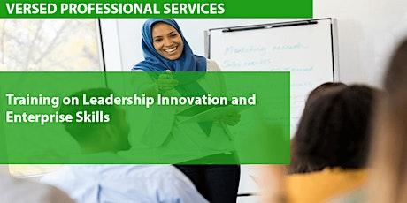 Training on Leadership, Innovation and Enterprise Skills Tickets
