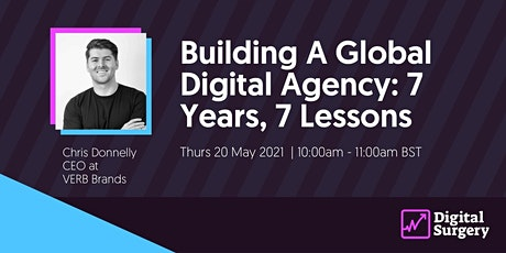 Digital Surgery: Building A Global Digital Agency: 7 Years, 7 Lessons Tickets