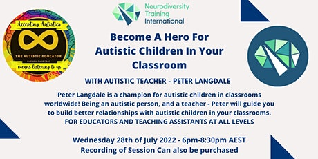CPD Accredited - Become A Hero For Autistic Children In Your Classroom tickets