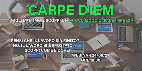 Carpe Diem - Scopri un nuovo modo di fare impresa. biglietti