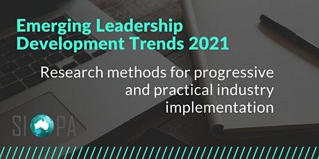 Emerging Leadership Development Trends 2021 - Research methods for industry tickets