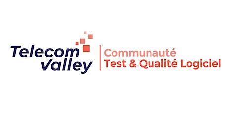 Communauté Test & Qualité Logiciel - 24 juin 2021 billets