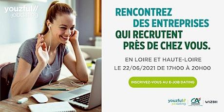 E-Job Dating Loire & Haute Loire : décrochez un emploi ! billets