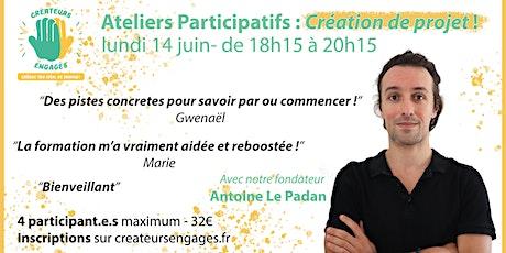 Atelier participatif en ligne : création de projet ! billets