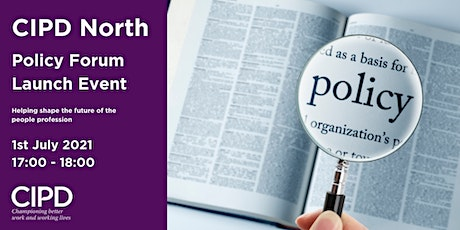 CIPD North: Policy Forum Launch tickets