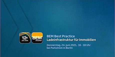 BEM Best Practice - Ladeinfrastruktur für Immobilien Tickets