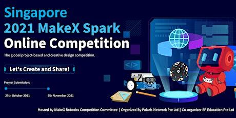 MakeX Spark 2021Robotics Online Competition tickets
