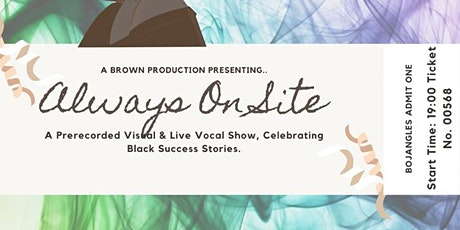 Always on Site – A Celebration of Black Success with Live Music in Chingfor tickets