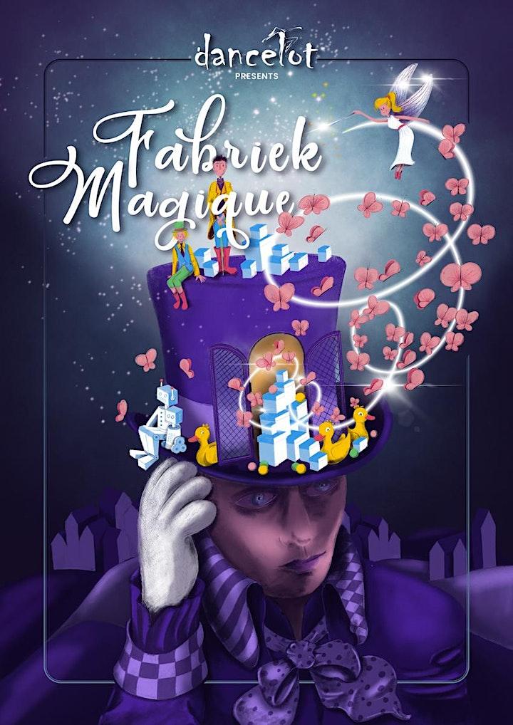 Afbeelding van Dancelot Fabriek Magique - Zaterdag 26 juni 2021 - 19u
