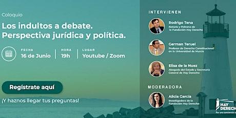 COLOQUIO HD: Los indultos a debate. Perspectiva jurídica y política entradas