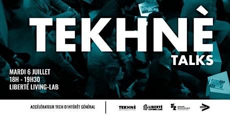 TEKHNÈ Talks - 2e édition billets