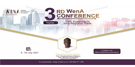 3RD WenA CONFERENCE - SME SCALABILITY IN INTRA-REGIONAL TRADE tickets
