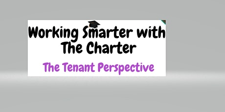Working Smarter with the Charter; Tenants Perspective Consultation tickets