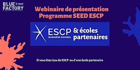 Webinaire - Appel à Projets Blue Factory SEED ESCP billets