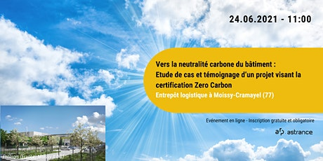 Vers la neutralité carbone du bâtiment : étude de cas et témoignage billets