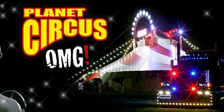 Planet Circus OMG! Temple Park, South Shields. tickets