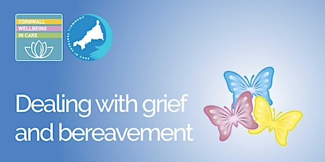Dealing with grief and bereavement tickets