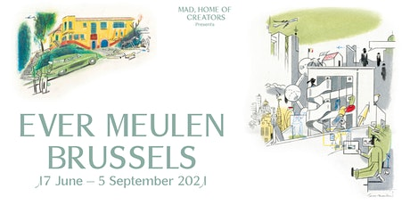 Expo Ever Meulen - Brussels tickets