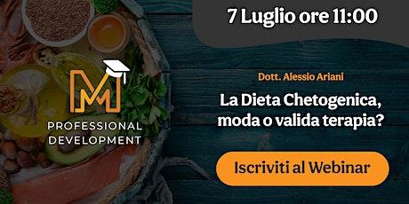 La Dieta Chetogenica, moda o valida terapia? biglietti