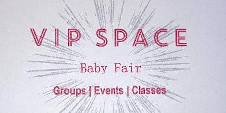 VIP Space Baby Fair tickets