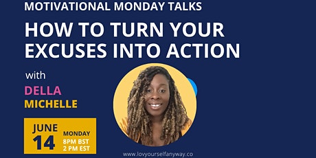 How to turn your life excuses into action, opportunities and results tickets