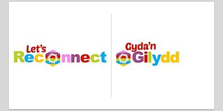 Let's Reconnect launch/ Lawnsiad Gyda'n Gilydd tickets