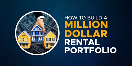 How To Build A Million Dollar Rental Portfolio In 3 Years tickets